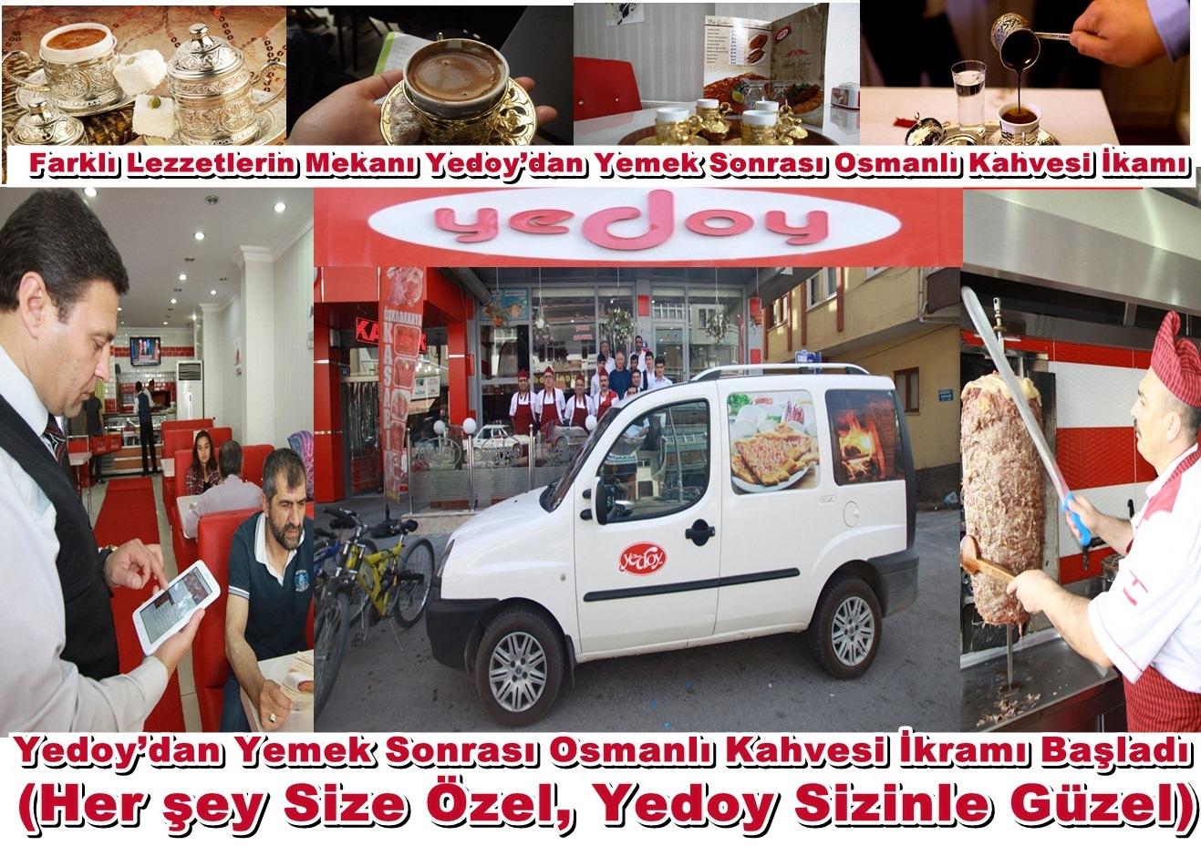 Yedoy'dan Yemek Sonrası Osmanlı Kahvesi İkramı Başladı