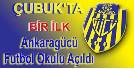 Ankaragücü Futbol Akademisi Açıldı
