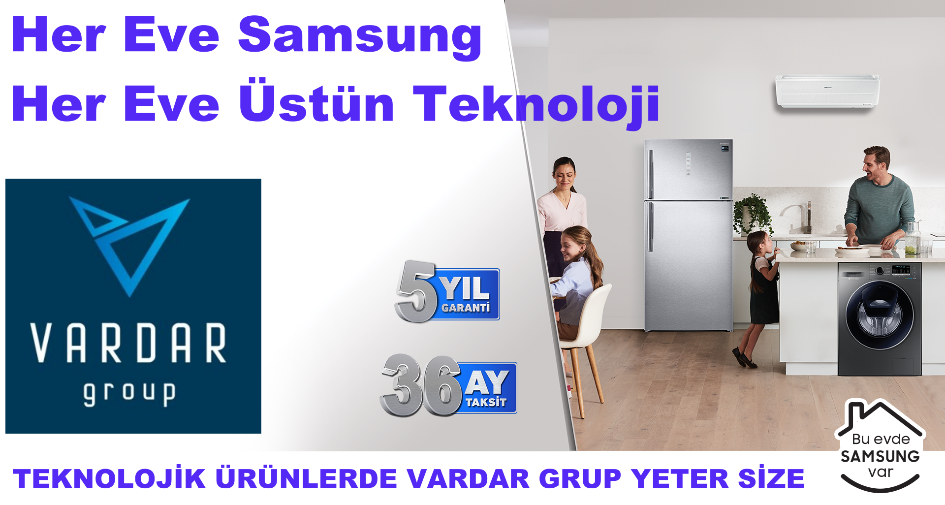 Vardar Grup'tan Samsung Ürünlerinde Kampanya