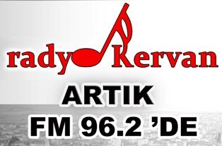 Radyo Kervan yeni frekansı 96.2de