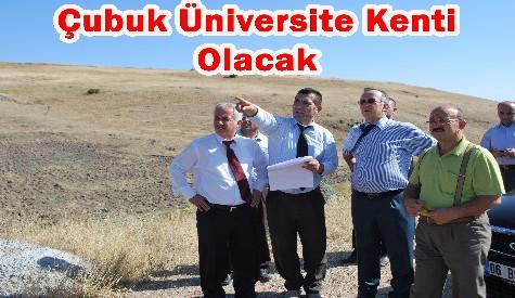 Çubuk Üniversite kenti olacak