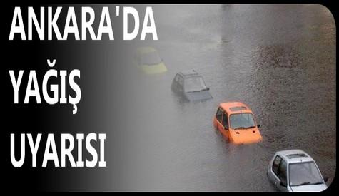 Ankarada Sel ve Yağış Uyarısı