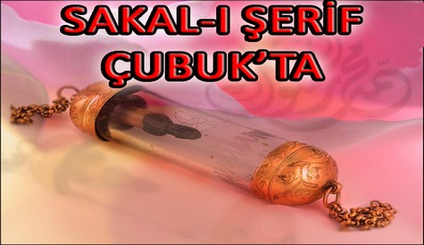 SAKAL-I ŞERİF ÇUBUKTA