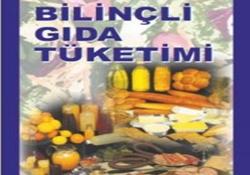 Bilinçli Gıda Tüketimi Kampanyası