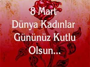 8 Mart Dünya Kadınlar Gününüzü Kutlarız