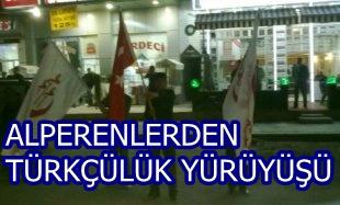 Alperenlerden Türkçülük Yürüyüşü