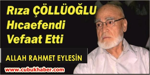 Rıza Çöllüoğlu Hoca Vefat Etti