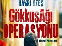 Kitleyici bir roman: GökkuşAğı Operasyonu