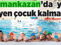 Kahramankazan'da yüzme bilmeyen çocuk kalmayacakmış, Ya Çubuk'ta!