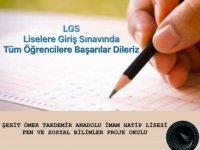 LGS Sınavında Tüm Öğrencilere Başarılar Dileriz