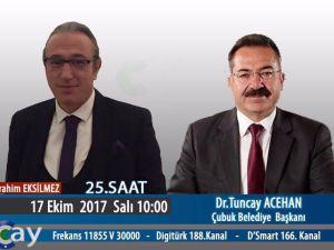 Çubuk Belediye Başkanı Tuncay Acehan'ın Çay TV'de Konuşması